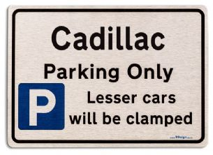 Gift for Cadillac car owner | New Parking only Sign | Metal face Brushed Aluminium